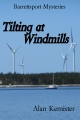 Bluenose Intrigues - Tilting at Windmills