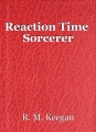 Reaction Time  Sorcerer