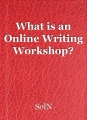 What is an Online Writing Workshop?