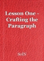 Lesson One - Crafting the Paragraph