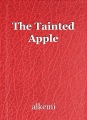 The Tainted Apple