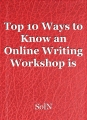 Top 10 Ways to Know an Online Writing Workshop is for You
