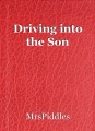 Driving into the Son