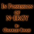 In Possession of N-ergy