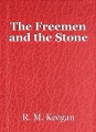 The Freemen and the Stone
