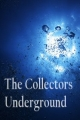 THE Collectors Underground