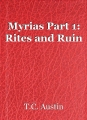 Myrias Part 1: Rites and Ruin