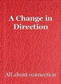 A Change in Direction
