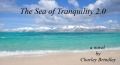 The Sea of Tranquility 2.0: Book Two