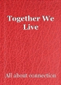 Together We Live