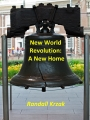 New World Revolution: A New Home
