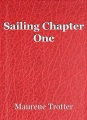Sailing Chapter One